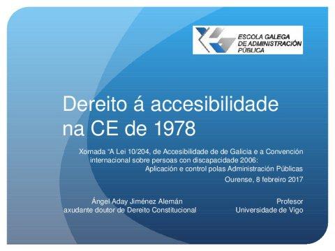 A constitucionalidade do dereito de accesibilidade  - Xornada sobre a Lei 10/2014, de accesibilidade de Galicia, e a Convención internacional sobre persoas con discapacidade 2006: aplicación e control polas administracións públicas